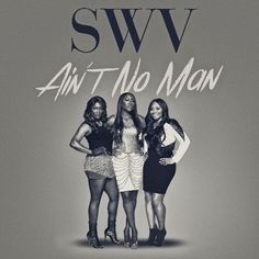 """SWV Is Back With New Single, """"Ain't No Man"""" [Music]- http://getmybuzzup.com/wp-content/uploads/2015/08/swv.jpg- http://getmybuzzup.com/swv-is-back-with-new-single/- SWV (Sisters Wtih Voices), one of the top selling girl groups of all time, releases a new single today. """"Ain't No Man"""" (Mass Appeal Entertainment/eOne Music), is a sultry ballad that showcases the group's incredible vocal skills. SWVwill also release a full-length album ...- #Music, #SWV"""