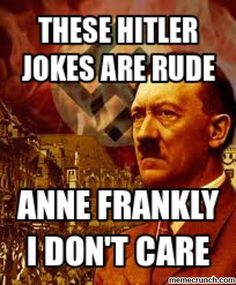 Inappropriate humor. I do love Anne Frank. But, I'm sorry, this is a smart composition.
