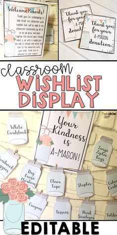 Welcome back to school season with this mason jar classroom wish list display, perfect to enlist your parents for donations during meet the teacher day, meet the teacher night, open house and during parent teacher conferences.  Great for a beginning of the year bulletin board. This wishlist set is completely editable. Classroom sign, mason jars with supplies and parent thank you note are all included. Click to see more!