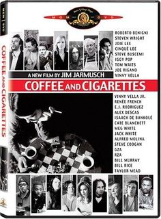 amazing!!! Coffee and Cigarettes by Jim Jarmusch...