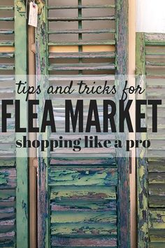 Flea markets can be a gold mine for awesome furniture, decor, and inspiration for our home! Here are some of the very best tips and tricks for shopping at the flea market and not missing out on any of the deals!