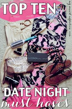 Top Ten Date Night Must Haves #MFSummerSurvival #sp www.mynewestaddiction.com