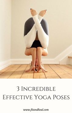 3 Incredible Effective Ashtanga Yoga Poses