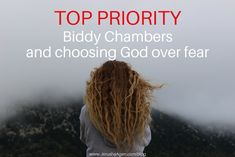 Top Priority: Biddy Chambers and Choosing God over Fear