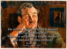 Eino Leino Quote: He who a single one loves is blessed. First Love, Poems, Blessed, Life Quotes, Self, Author, Quotes About Life, Quote Life, First Crush