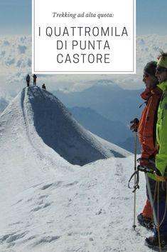 Trekking ad alta quota: i quattromila di Punta Castore - dovevado.net