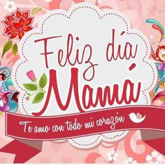 Happy mothers day my Cuba Americana friends 💗💗💗💗💗 Happy Mother S Day, Happy Mom, Mexican Mothers Day, Good Morning Funny, Mom Day, Mothers Day Cards, Mom Quotes, Design Quotes, Special Day