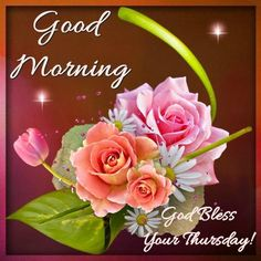 Good Morning God Bless Your Thursday