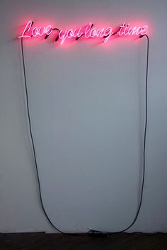 Love you long time - neon light sign in pink! How fun! Plexiglas Led, Love You, Just For You, My Love, Neon Words, All Of The Lights, Typography, Lettering, Neon Lighting