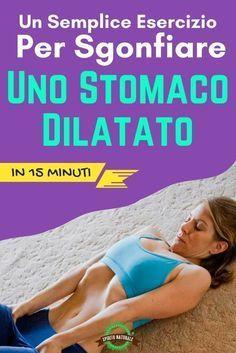 Un Semplice Esercizio Per Sgonfiare Uno Stomaco Dilatato in 15 Minuti