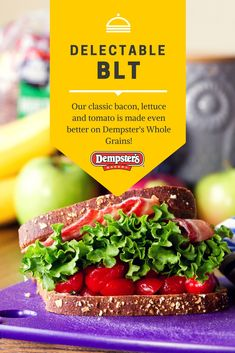 A BLT Sandwich is an easy way to eat healthy!