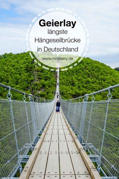 Excursion d'une journée sur le plus long pont suspendu d'Allemagne - Geierlay à Hunsrück - Reisen Travel To Do, Places To Travel, Places To See, Travel Destinations, Wanderlust Travel, Weekend Trips, Day Trip, Travel Around The World, Around The Worlds