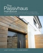 The passivhaus handbook : a practical guide to constructing and retrofitting buildings for ultra-low energy performance / Cotterell, Janet ; Dadeby, Adam | This book is aimed at a broad readership, including builders, self-builders, architects, energy assessors, registered social landlords (RSLs), planners, building control officers, politicians, clients – in fact anyone who is, wants to be or should be involved in future housing provision, whether new or retrofit.
