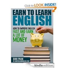 How To Improve English Fast And Make More Money (Improve English For A Better Life)