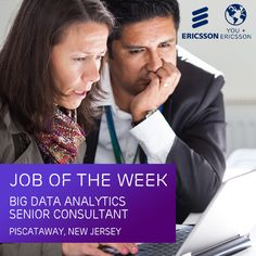 Ericsson New Jersey is hiring a Big Data Analytics Senior Consultant to participate in customer engagements from lead generation to contract fulfillment. Click here to apply now: https://jobs.ericsson.com/job/Piscataway-Consultant-Job-stage-7-NJ-08854/228992500/