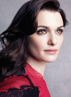 Rachel Weisz - I would love for her to play Claire in the Outlander series