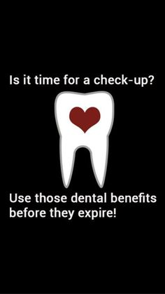 USE IT OR LOOSE IT: DENTAL BENEFITS DONT HAVE INSURANCE: 30-40% off Dental Care