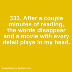Bookfessions | When books become movies in your head