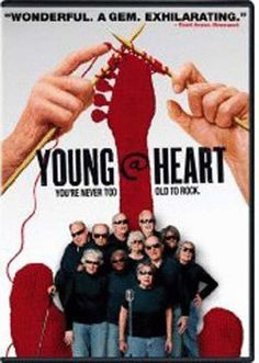 YOUNG AT HEART CHORUS DVD - Singing senior citizens average age80rehearse hard, sometimes due to being hard-of-hearing, to perform pieces by Sonic Youth, James Brown, Cold Play and other rockers, in this inspiring story that climaxes in a life-affirming musical performance that will have you cheering--and maybe bring a tear. PG 107 min.
