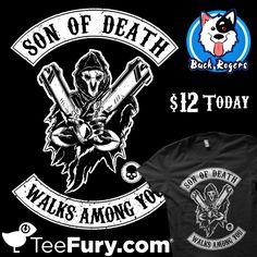 """Son of Death"" disponible en TeeFury por solo $12! Solo 24H!  Compralo aquí: https://goo.gl/8eeHvp  My design ""Son of Death"" available for $12 today on TeeFury !  Shop now! https://goo.gl/8eeHvp"