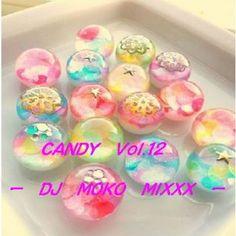 DJ MOKO MIXXX   Candy Vol.12