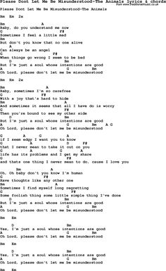 Love Song Lyrics for:Please Dont Let Me Be Misunderstood-The Animals with chords. Description from traditionalmusic.co.uk. I searched for this on bing.com/images