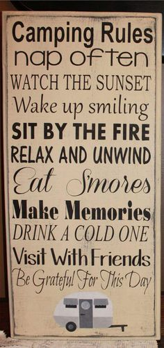 The best camping rules ever!!! This Sign would look great at your cottage or campsite..reminding everyone to relax and have fun!! :)  Made