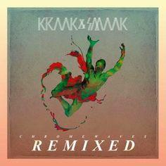 Kraak & Smaak - Chrome Waves Remixed - Y Este Finde Qué