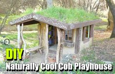 DIY Naturally Cool Cob Playhouse - SHTF, Emergency Preparedness, Survival Prepping, Homesteading