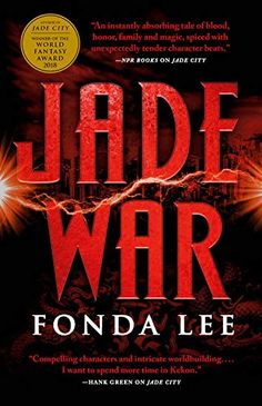 """Read """"Jade War"""" by Fonda Lee available from Rakuten Kobo. In Jade War, the sequel to the World Fantasy Award-winning novel Jade City, the Kaul siblings battle rival clans for hon. Saga, New Books, Good Books, Books To Read, Ann Leckie, Survival, Fantasy Books, Fiction Books, Books Online"""