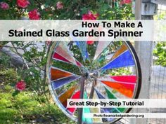 How To Make A Stained Glass Garden Spinner