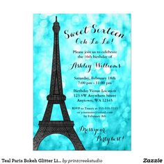 Teal Paris Bokeh Glitter Lights Sweet 16 Card Modern Paris themed Sweet 16 birthday party invitations. Glamorous teal blue glitter lights background with an Eiffel tower. GRAPHICS by JW Illustrations © JESSICAWEIBLE.COM
