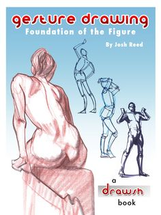 Drawsh: New Book- Gesture Drawing: Foundation of the Figure