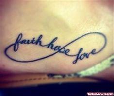 Infinity Hope Love Faith Tattoo