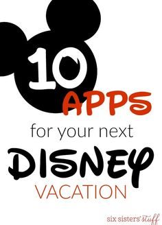10+ Apps for Your Next Disney Vacation | Six Sisters' Stuff | Bloglovin