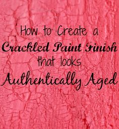 How to Create a Crackled Paint Finish - Knick Of Time