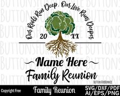 Family Reunion svg our roots run deep tree svg roots svg