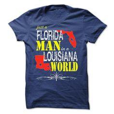 Florida Man In A Louisiana World T-Shirts, Hoodies. ADD TO CART ==► https://www.sunfrog.com/States/Florida-Man-In-A-Louisiana-World.html?id=41382