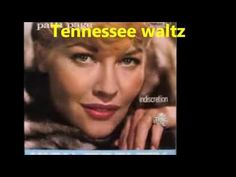 【HD】Patti Page - Tennessee Waltz (Lyrics on Screen) - YouTube