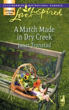 Janet Tronstad - A Match Made in Dry Creek / https://www.goodreads.com/book/show/457386.A_Match_Made_in_Dry_Creek?from_search=true&search_version=service