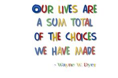 Quote By Wayne W. Dyer