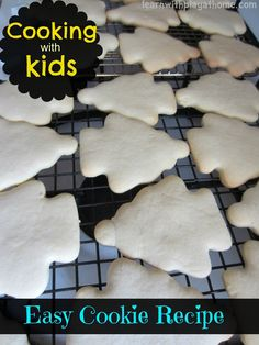 Here is a basic cookie recipe that you can use for cooking with kids. The processes are easy enough for children to be able to attempt or complete most of them with minimal assistance depending on their age and skill levels