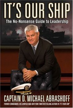 Bestseller Books Online It's Our Ship: The No-Nonsense Guide to Leadership Captain D. Michael Abrashoff $10.4  - http://www.ebooknetworking.net/books_detail-B002SB8QM8.html