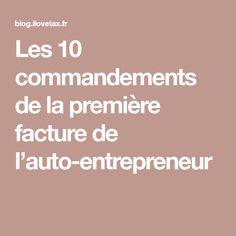 Les 10 commandements de la première facture de l'auto-entrepreneur
