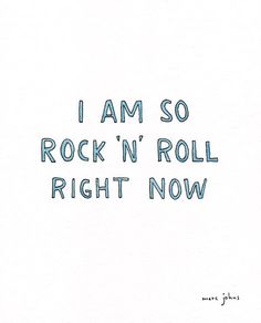 i m so  rock n roll