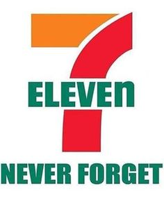 7-11 Never Forget.  #711NeverForget #Drumpf #StopTrump