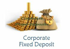 We offer a range of Corporate Fixed Deposits varying in interest rate & tenures to help it grow consistently over a period of time. http://www.achiieversequitiesltd.com/fixed-deposits/fixdepositintroduction.aspx