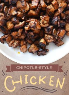 CHICKEN | How to Make Everything You Love on The Chipotle Menu