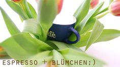 Espresso und Blümenchen.... Frühlingskaffee;-)