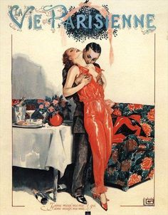 "La Vie Parisienne, 1929.  "" the neck thing"" This is my Darling wife and me every day...we are so deeply in love..."
